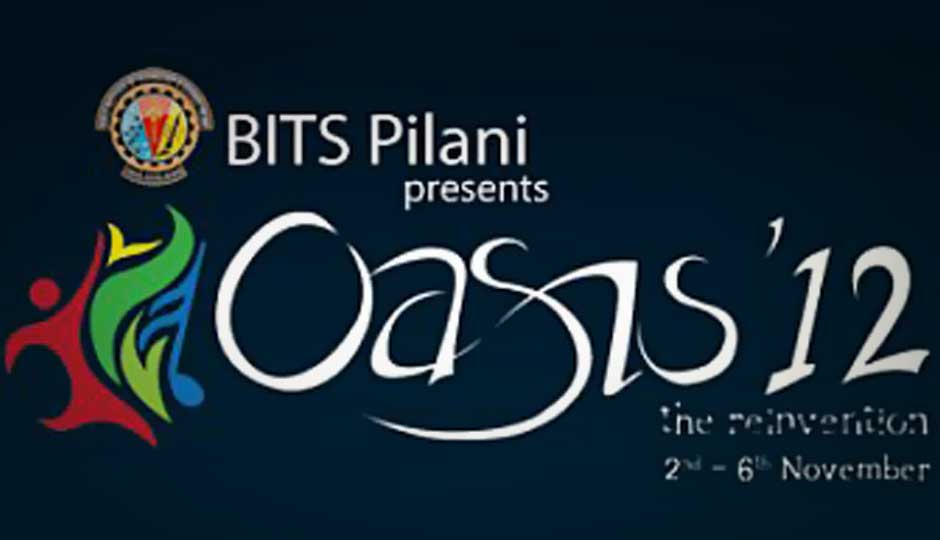 BITS Pilani's 'Oasis 2012- The Reinvention' festival kicks off today