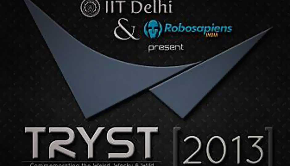 IIT Delhi's Tryst 2013 tech fest kicks off March 1st