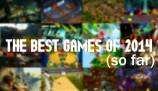 The 20 best games of 2014 (So Far)