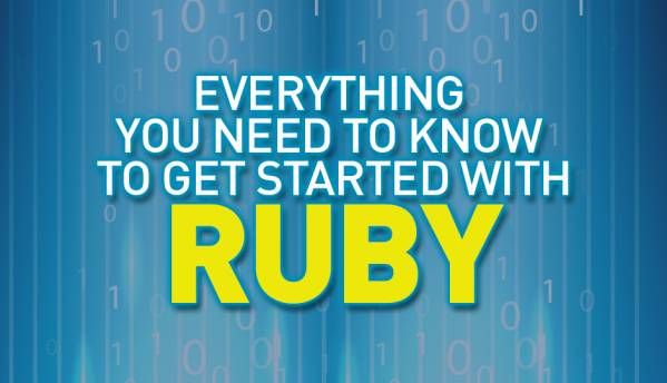 Everything you need to know to get started with Ruby