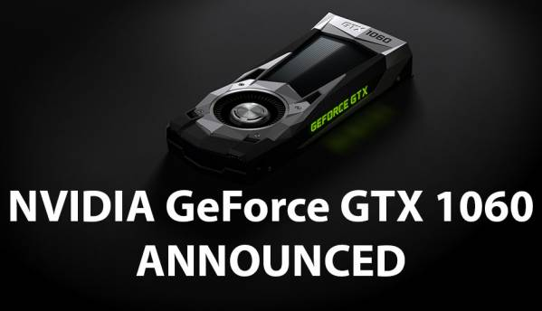 NVIDIA GeForce GTX 1060 unveiled at $249