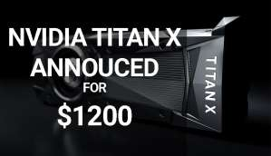 NVIDIA announces Pascal based NVIDIA TITAN X, on sale from 2nd August