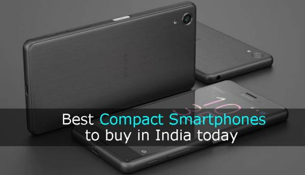 Best compact smartphones to buy in India (January 2017)