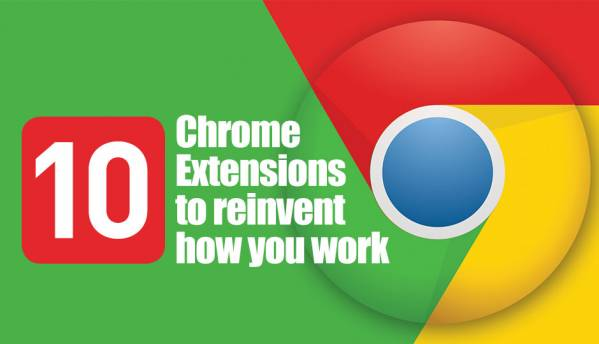 10 chrome extensions you need to install to boost your office productivity