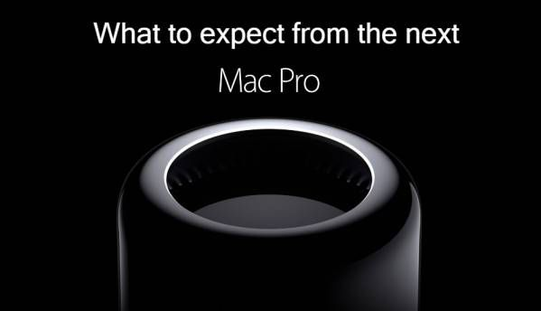 Here's what to expect from the next Mac Pro