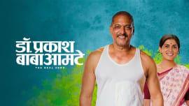 Dr. Prakash Baba Amte - The Real Hero