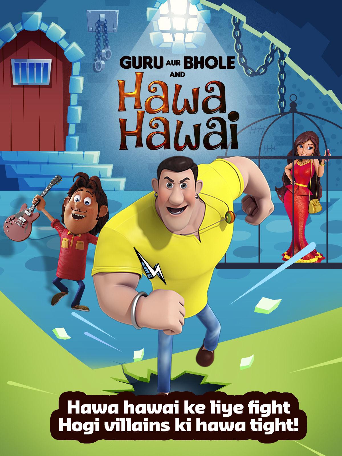Guru Aur Bhole & Hawa Hawai