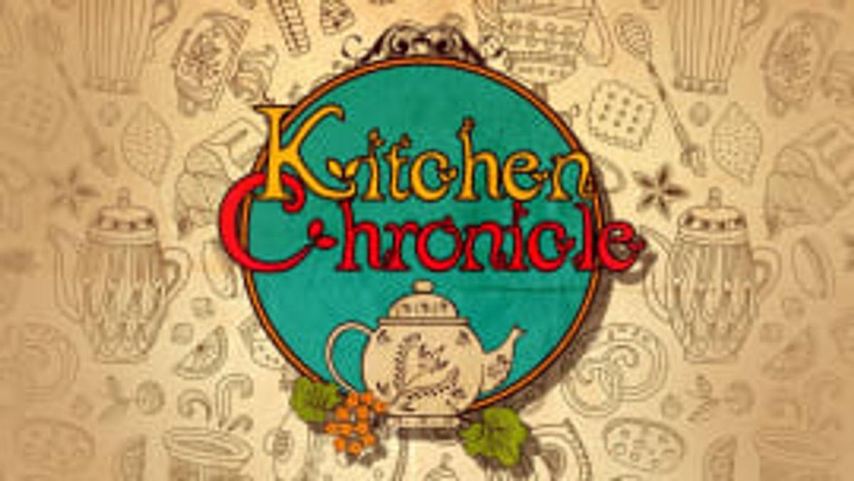 Kitchen Chronicles