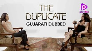 The Duplicate (Gujarati Dubbed)