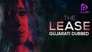 The Lease (Gujarati Dubbed)