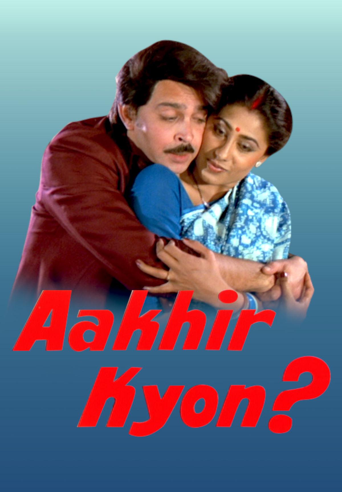 Aakhir Kyon?