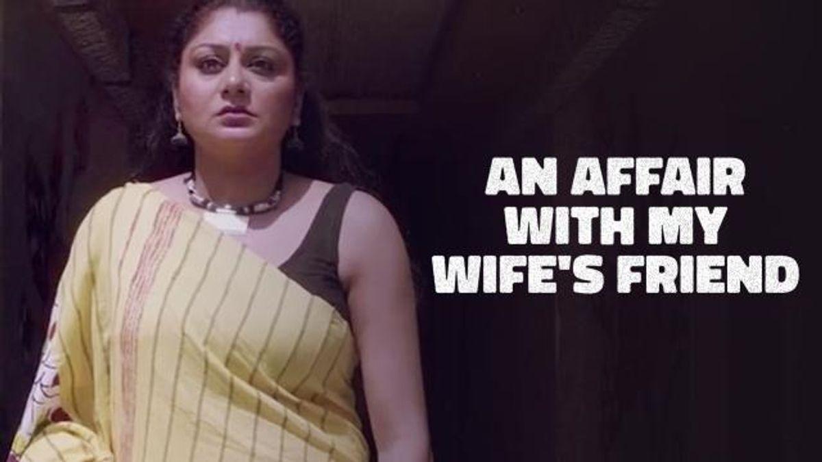 An Affair With My Wife's Friend (Short Film)
