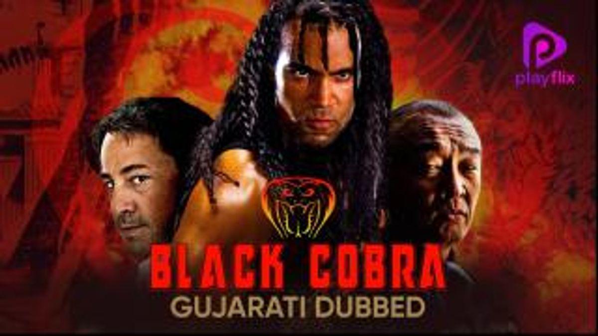 Black Cobra (Gujarati Dubbed)