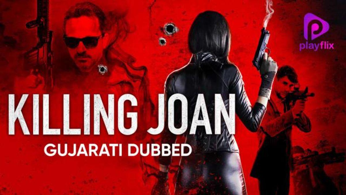 Killing Joan (Gujarati Dubbed)