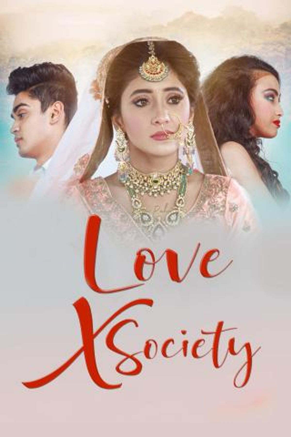 Love X Society (Short Film)