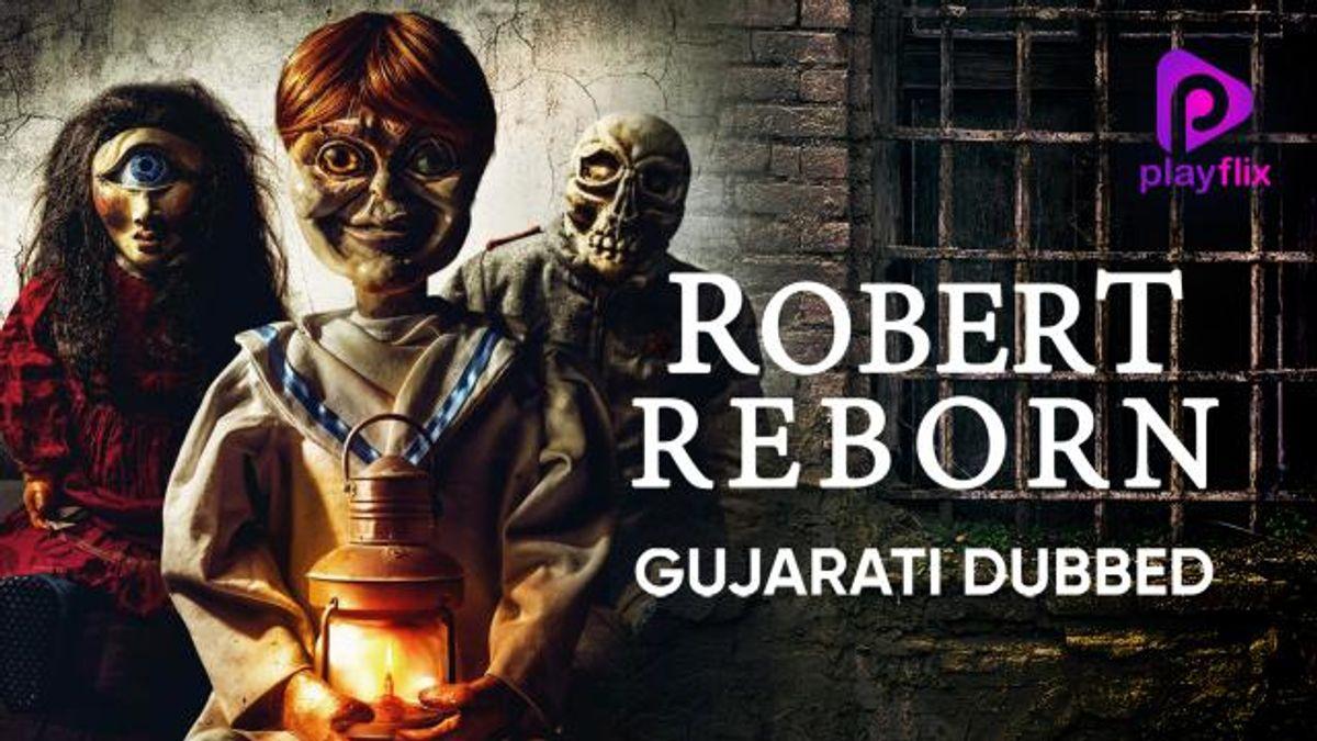 Robert Reborn (Gujarati Dubbed)