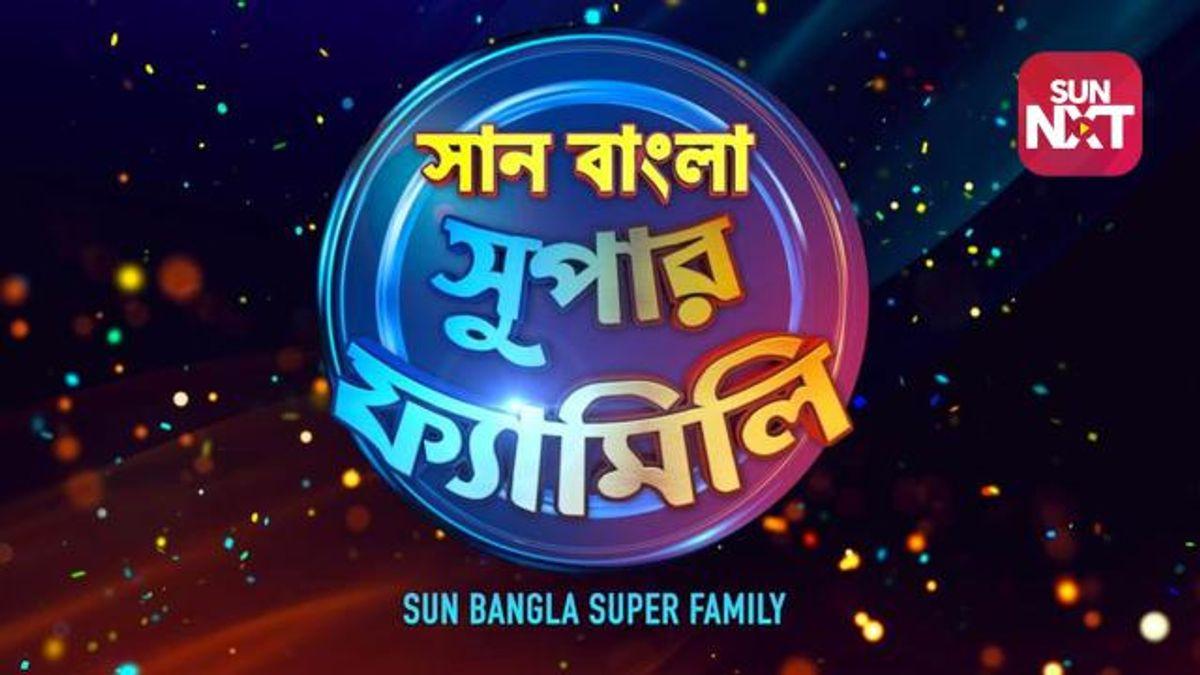Sun Bangla Super Family