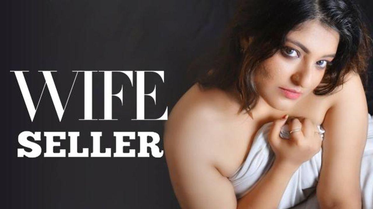 Wife Seller (Short Film)