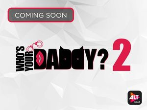 Who's Your Daddy Season 2