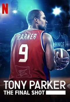 Tony Parker Best Movies, TV Shows and Web Series List