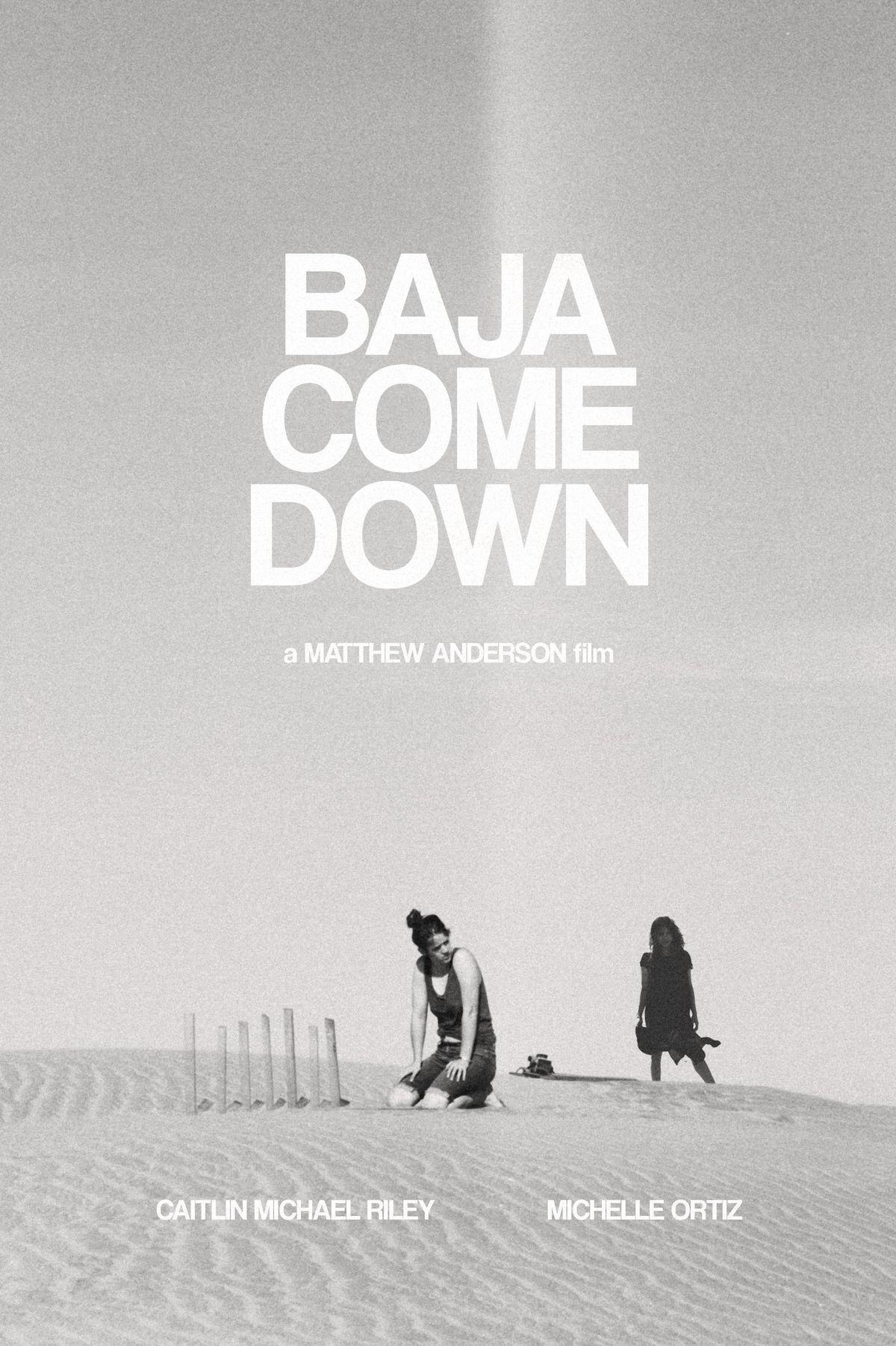 Baja Come Down