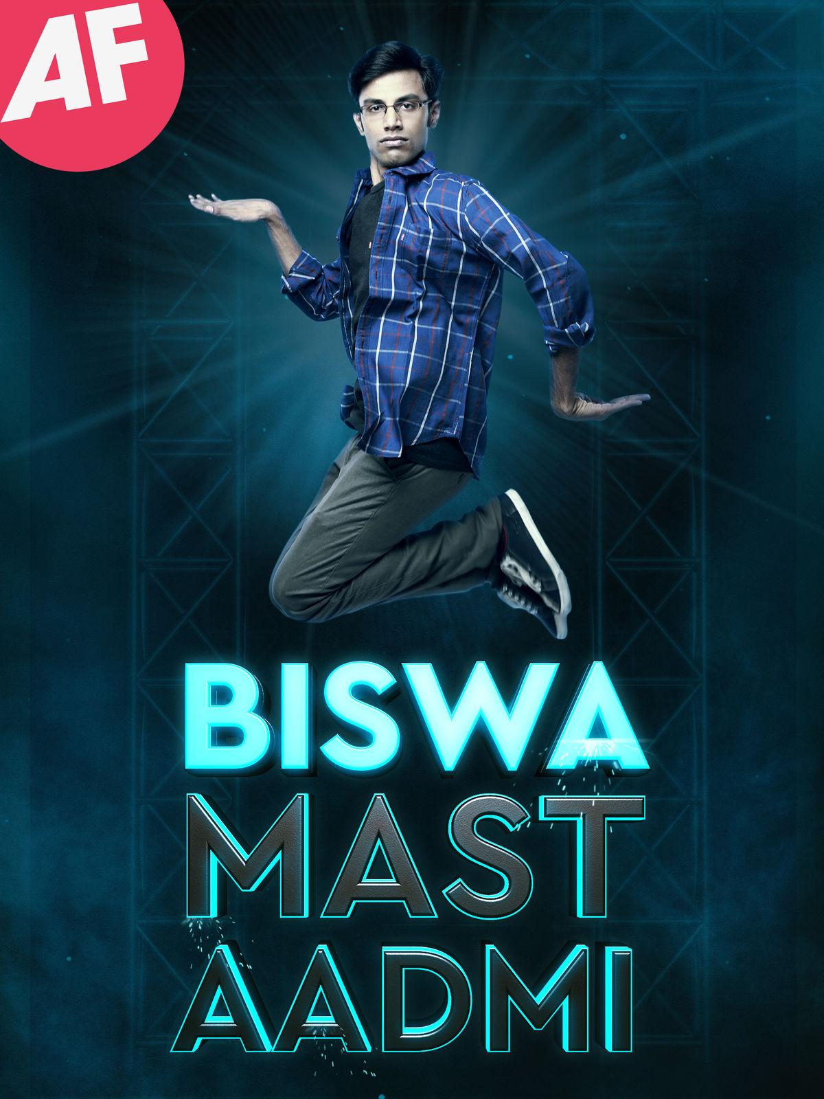 Biswa Kalyan Rath : Biswa Mast Aadmi