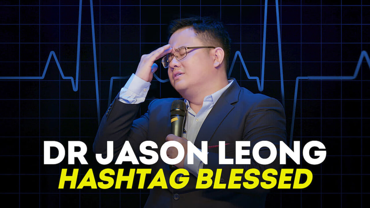Dr Jason Leong Hashtag Blessed