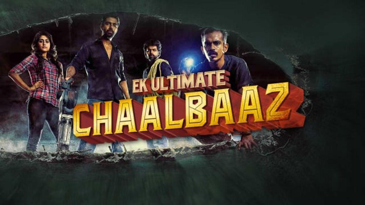 Ek Ultimate Chaalbaaz