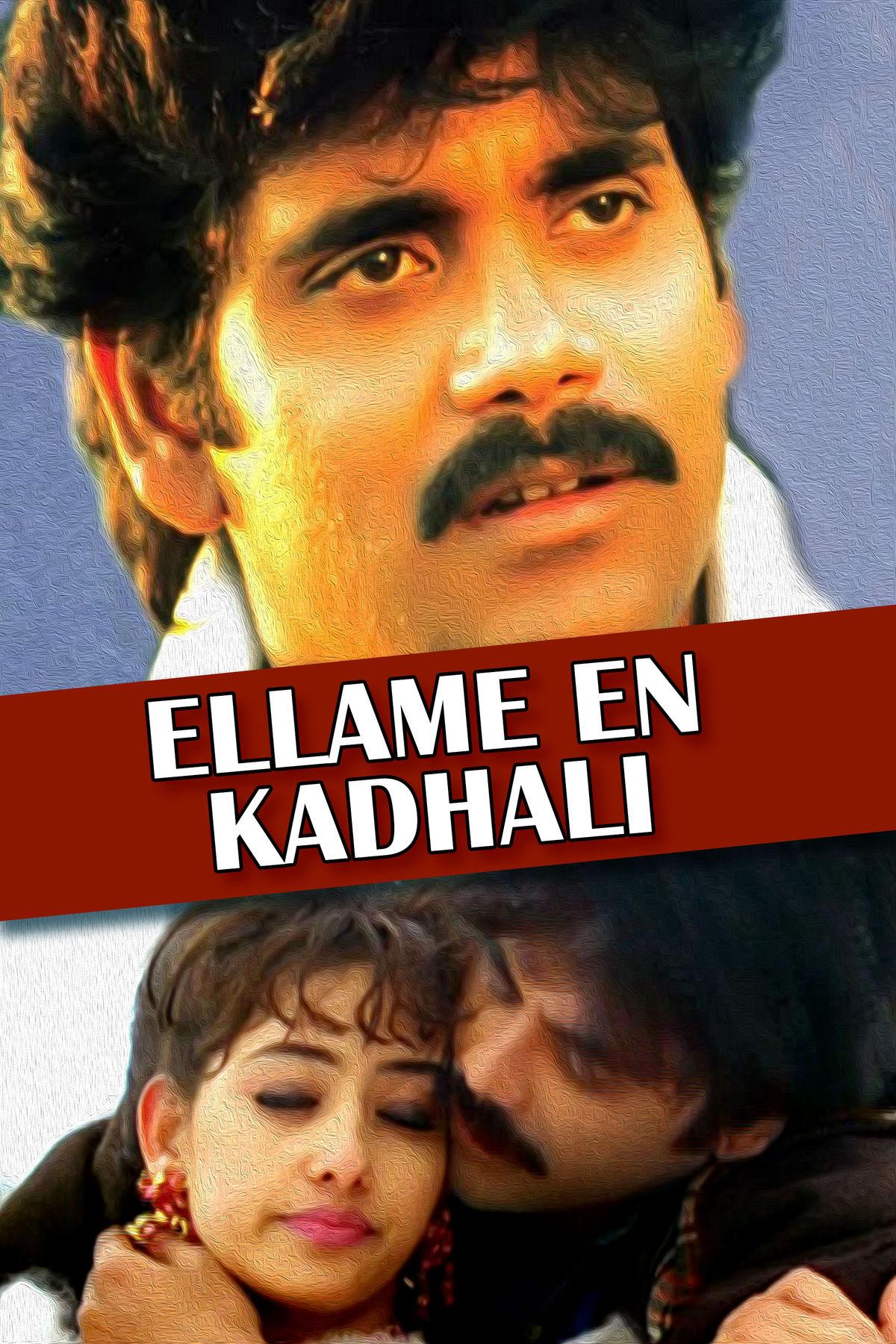 Ellame En Kadhali