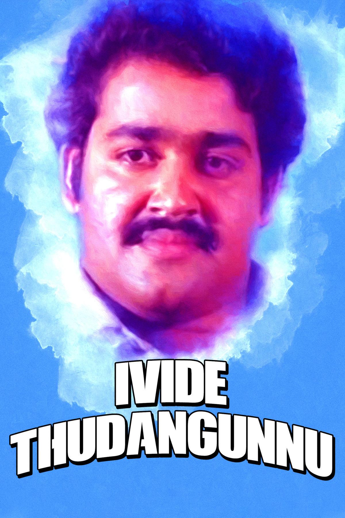 Ivide Thudangunnu
