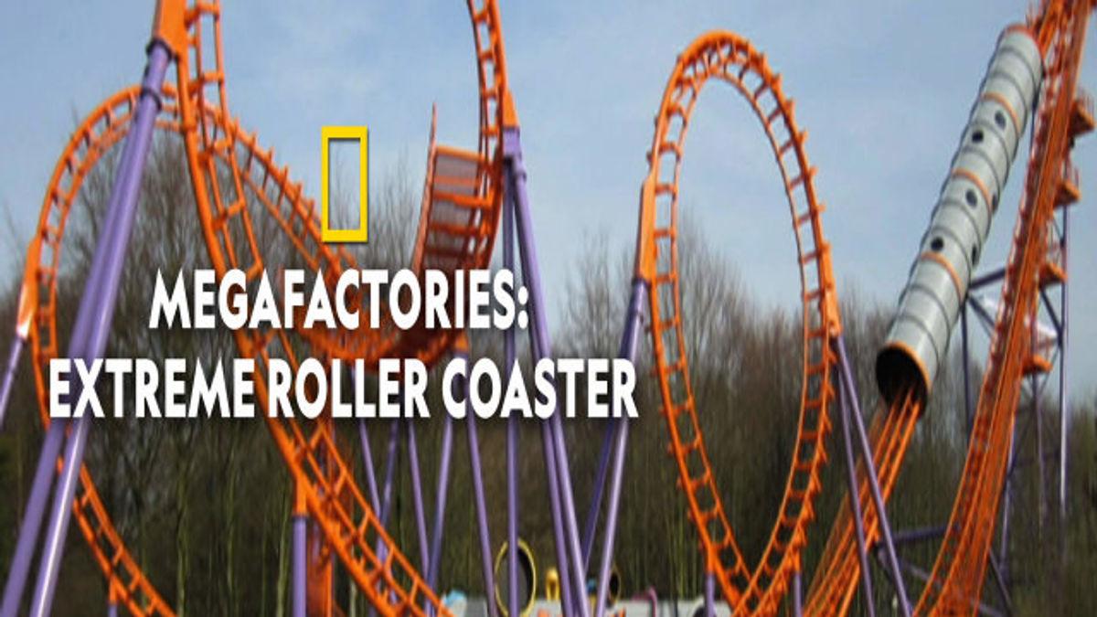 Megafactories: Extreme Roller Coaster