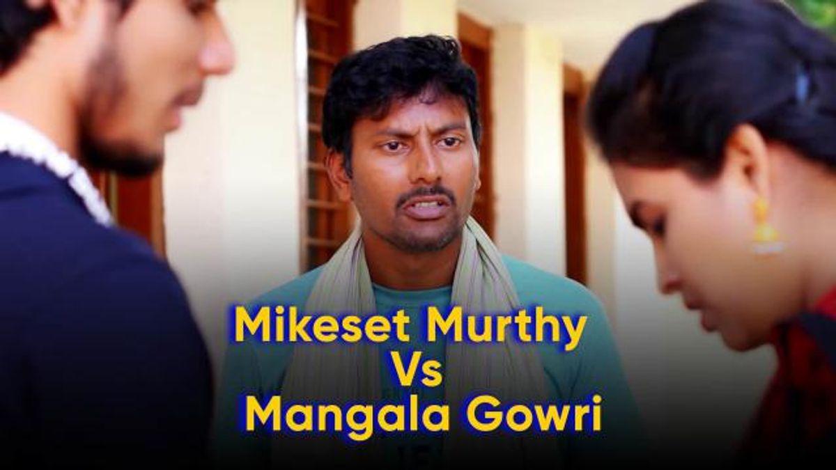 Mikeset Murthy Vs. Mangala Gowri