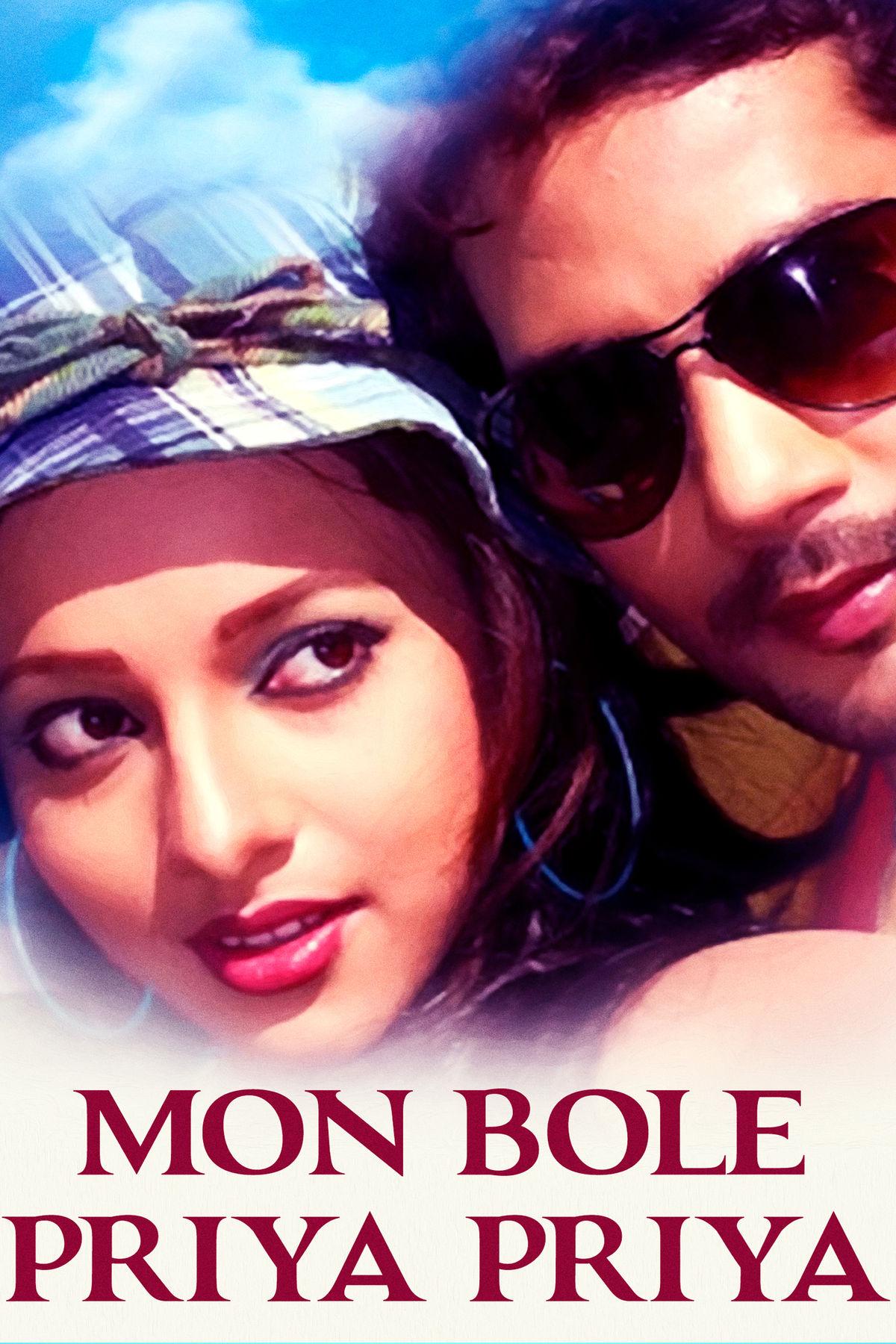 Mon Bole Priya Priya