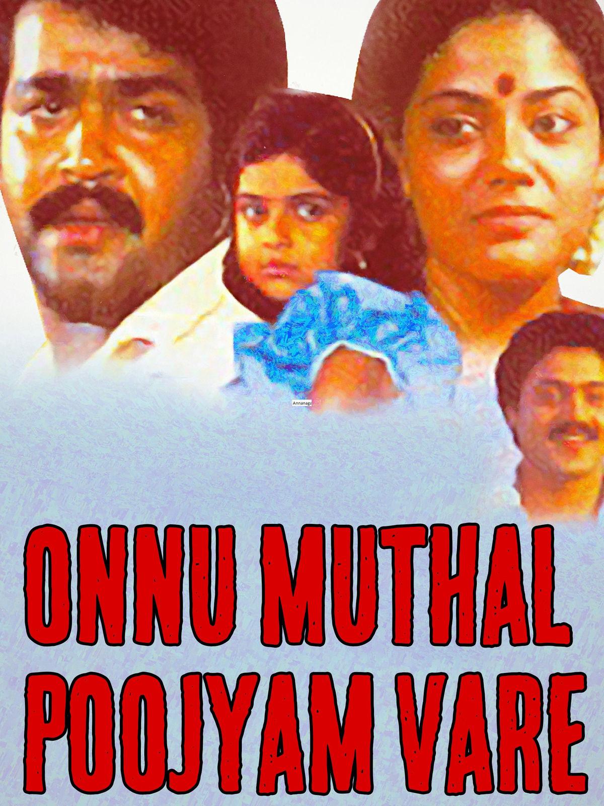 Onnu Muthal Poojyam Vare