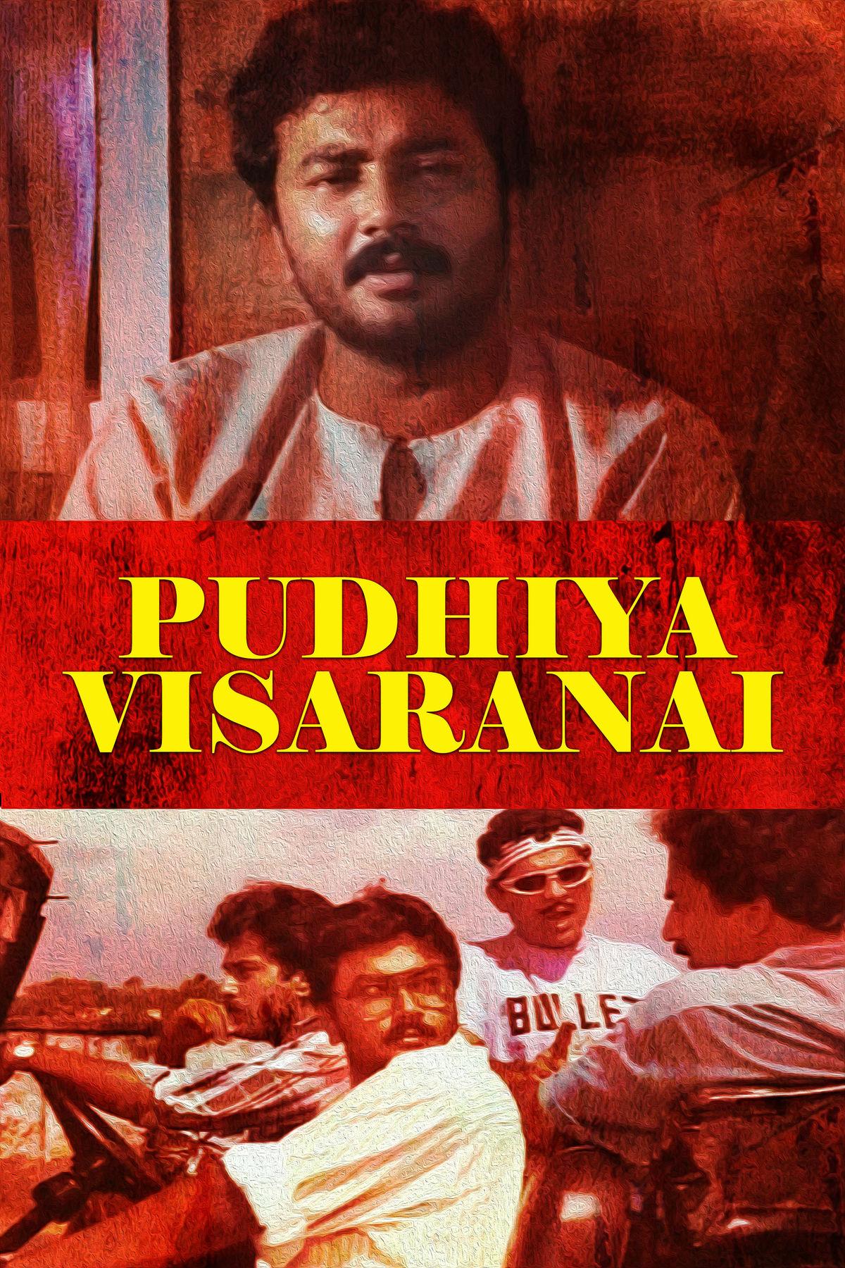 Pudhiya Visaranai