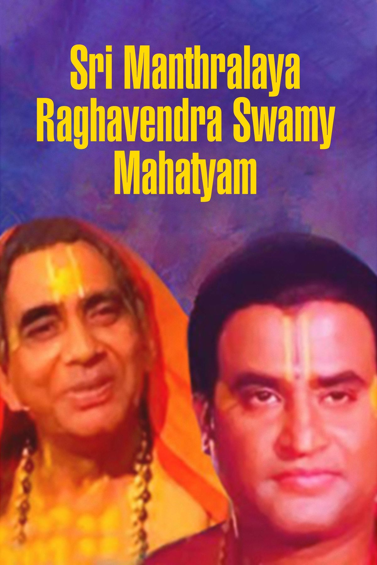 Sri Manthralaya Raghavendra Swamy Mahatyam