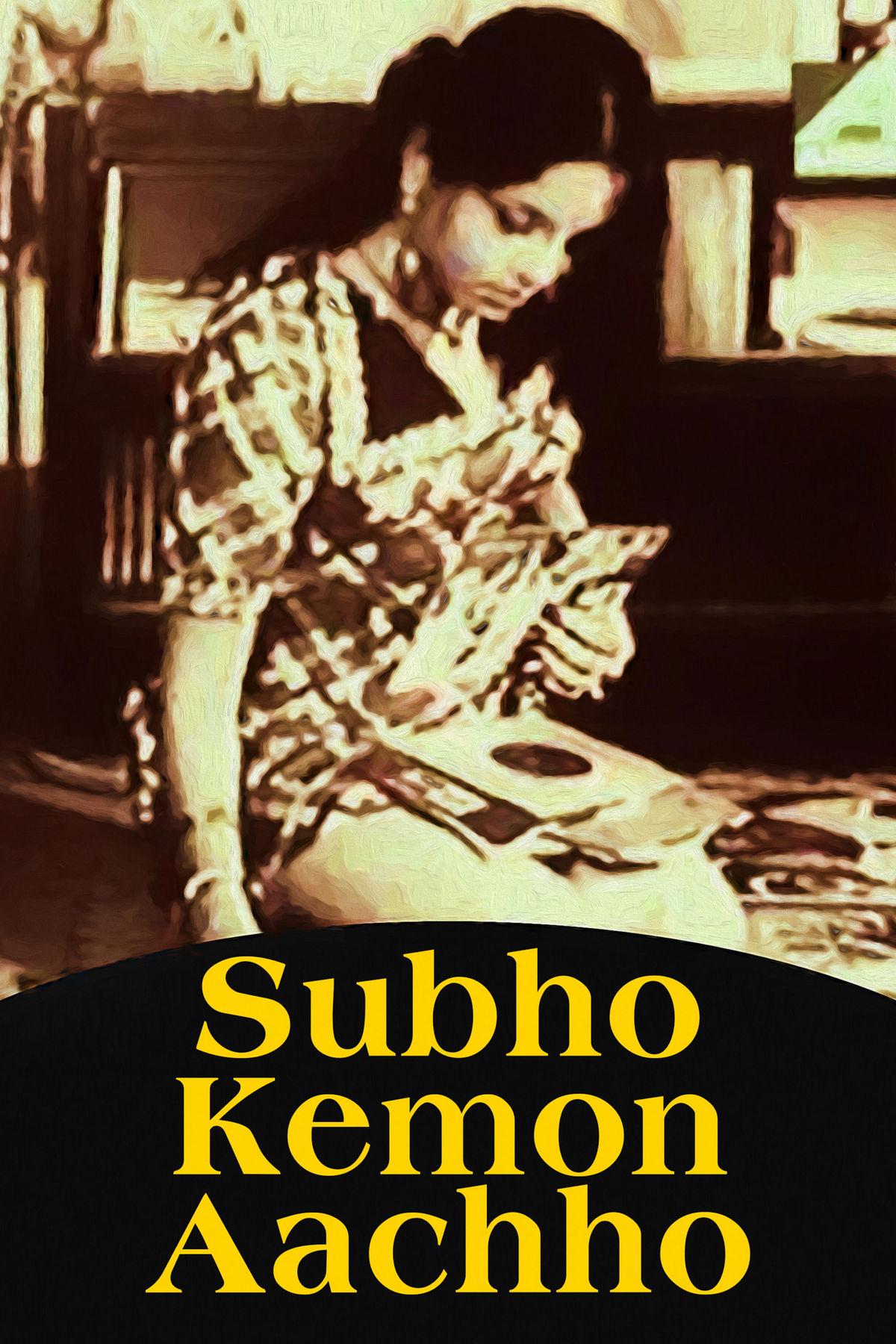 Subho Kemon Aachho
