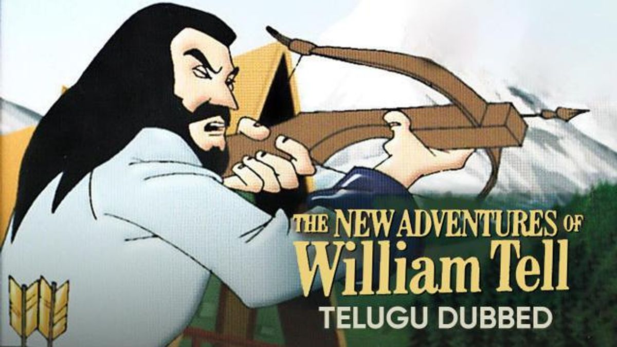 The New Adventures of William Tell