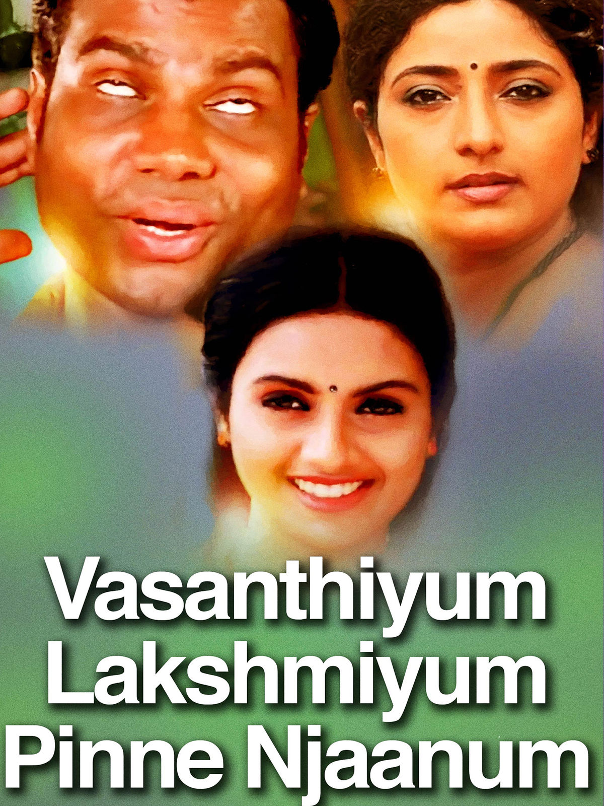 Vasanthiyum Lakshmiyum Pinne Njaanum