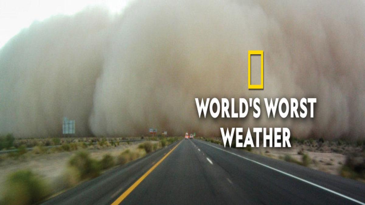 World's Worst Weather