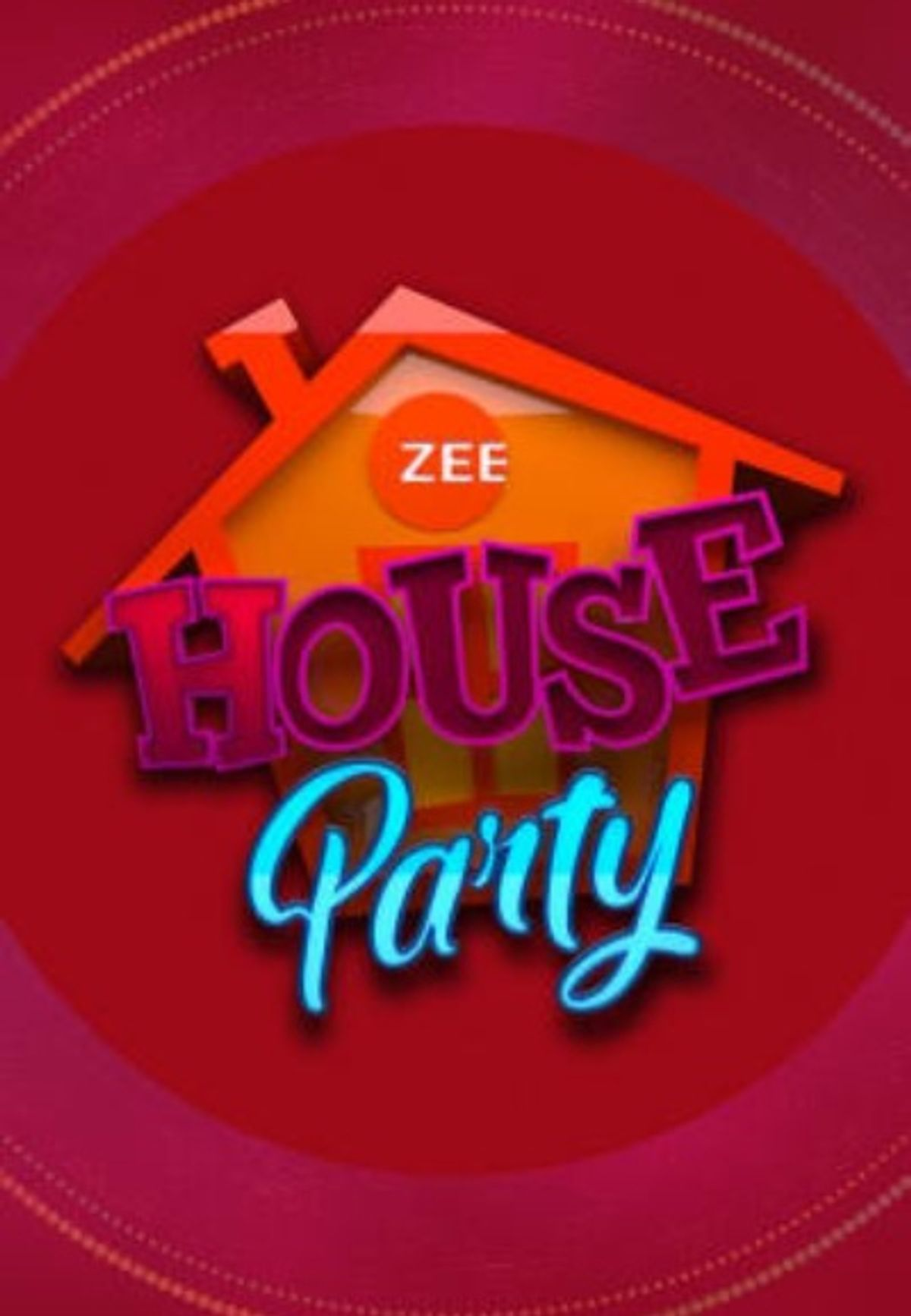 Zee House Party