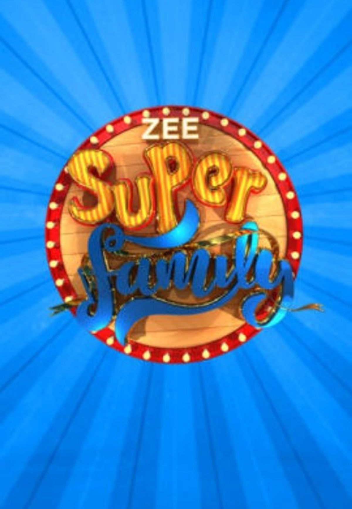 Zee Super Family