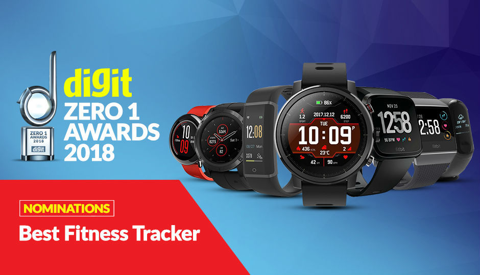 Digit Zero1 Awards 2018: Nominations for Best Fitness Tracker