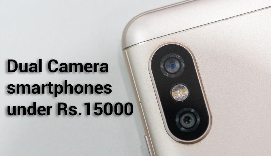 Dual Camera Smartphones Under Rs 15000