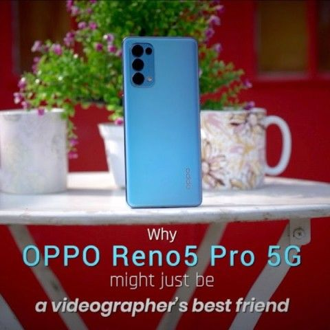 Why OPPO Reno5 Pro 5G might just be a videographer's best friend