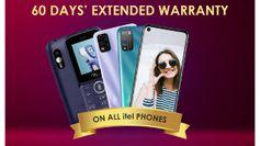 आईटेल ने दी ग्राहकों को राहत, फोन्स पर दो महीने के लिए वॉरंटी बढ़ाई