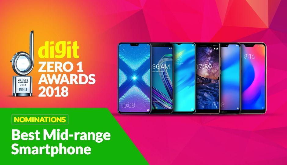 Digit Zero1 Awards 2018: Nominations for Best Mid-range Smartphone