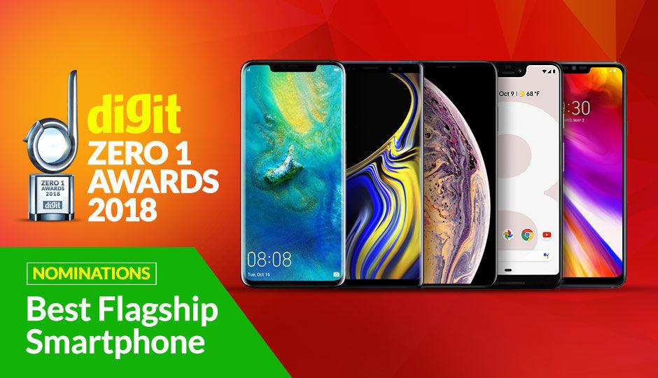 Digit Zero1 Awards 2018: Nominations for Premium Flagship Smartphones