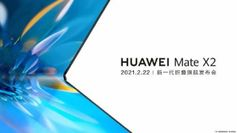 Huawei will unveil the Mate X2 foldable phone on February 22
