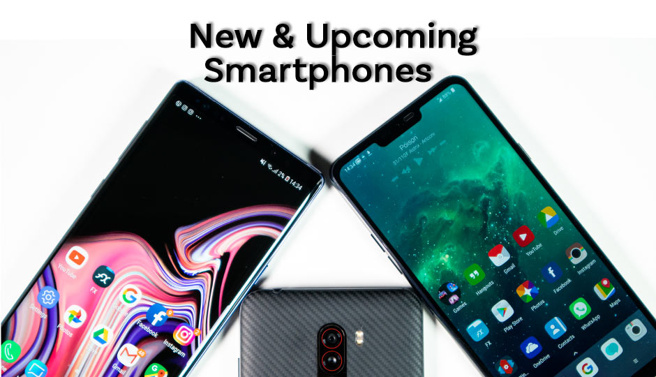 New And Upcoming Phones In India January 2019